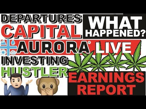 CANOPY GROWTH EARNINGS LIVE!! W/ INVESTING HUSTLER!! AURORA CANNABIS TALK!!
