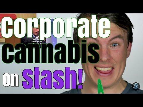 Corporate Cannabis On Stash!   Season 2 Episode 24