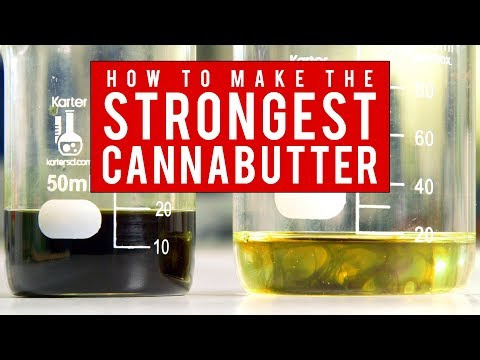 How to Make The Strongest Cannabutter/ Cannabis Oil Using Ethyl Alcohol: Cannabasics #94