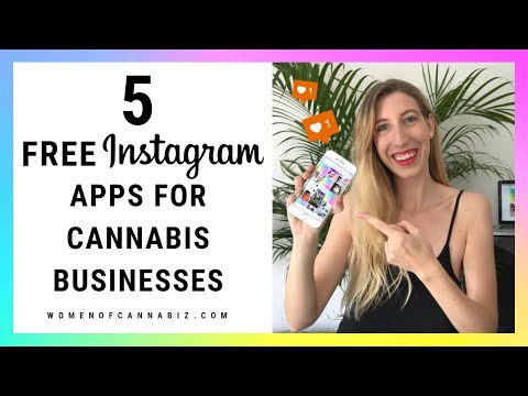 5 FREE Instagram Apps for Cannabis Businesses