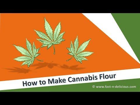 How to Make Cannabis Flour