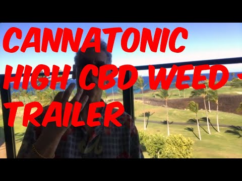 Cannatonic High CBD Cannabis Strain Review – Trailer