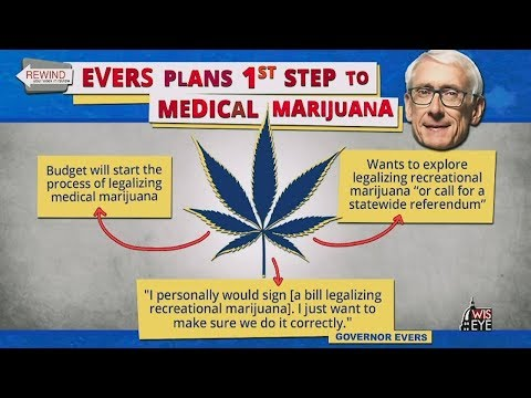 WisEye Morning Minute: Rewind – Evers Plans First Step to Medical Marijuana