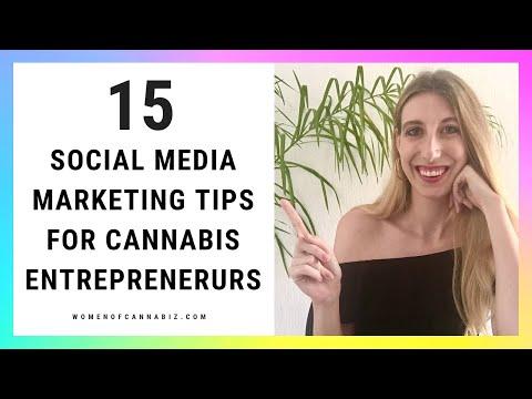 15 Social Media Marketing Tips for Cannabis Entrepreneurs