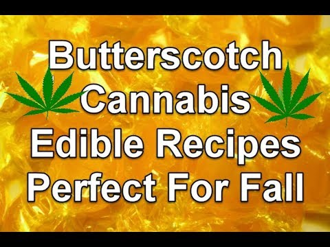 Butterscotch Cannabis Edible Recipes For Easy Home Cooking