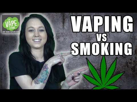 Vaping vs Smoking Cannabis