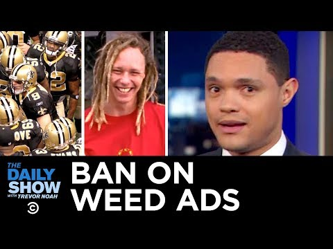CBS Rejects a Medical Marijuana Ad Ahead of the Super Bowl | The Daily Show