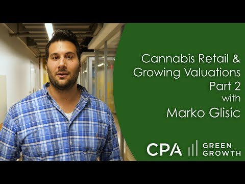 Cannabis Business Valuations – Part 2