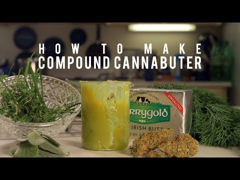 How To Make Compound Cannabutter (Fresh Herb & Cannabis Infused Butter Recipes): Cannabasics #92