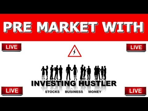 Watching Aurora Cannabis And The Pre Market LIVE With Investing Hustler📍Stock market 2019
