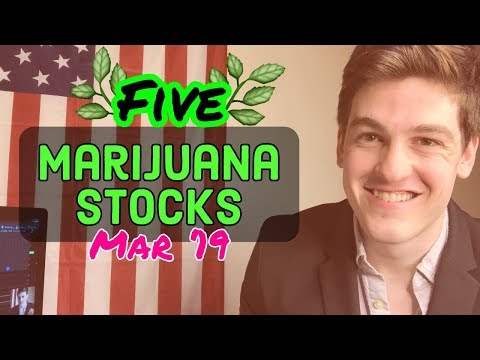 Marijuana Stocks To Buy March 2019🌱