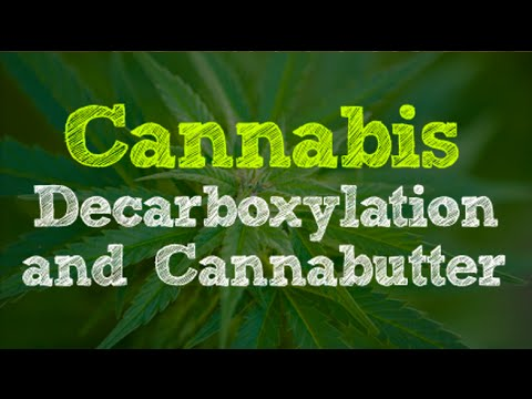 Cannabis Decarboxylation and Making Cannabutter