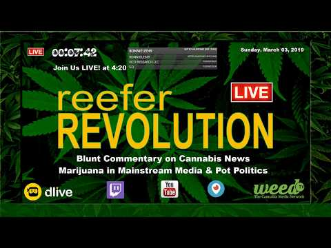 Reefer Revolution [017] 3/3 Blunt Commentary Cannabis News, Pot Politics & Marijuana Media