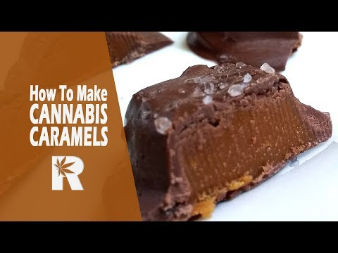 How To Make Cannabis Infused Sea Salt Chocolate Caramels: Cannabasics #77