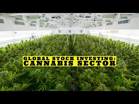 Global Stock Investing: Cannabis Sector