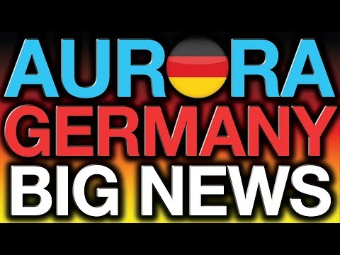 AURORA CANNABIS big NEWS, Sales in Germany! Pot Stocks 2019 Updates, Stock Market News 2019