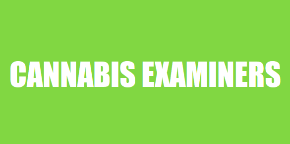 Cannabis Examiners